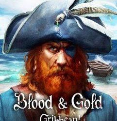 Blood & Gold: Caribbean All Hands Ahoy | Full | Torrent İndir | PC |