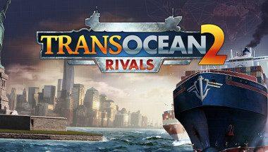 TransOcean 2: Rivals Türkçe Yama İndir