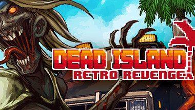Dead Island Retro Revenge Torrent İndir