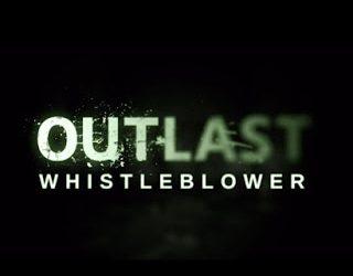 Outlast: Whistleblower | Full | Torrent İndir | PC |