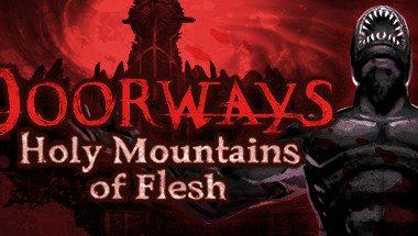 Doorways: Holy Mountains of Flesh Torrent İndir