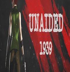 Unaided: 1939 | Full | Torrent İndir | PC |