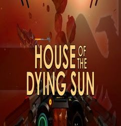 House of the Dying Sun | Torrent İndir | Full | PC |