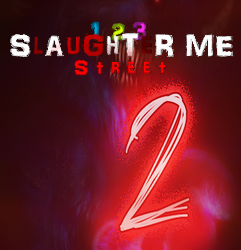 123 Slaughter Me Street 2 | Torrent İndir | Full | PC |