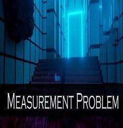 Measurement Problem | Torrent İndir | Full | PC |