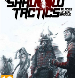 Shadow Tactics: Blades of the Shogun | Torrent İndir | Full | PC |