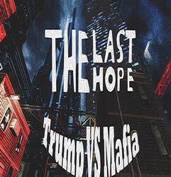 The Last Hope: Trump vs Mafia | Torrent İndir | Full | PC |
