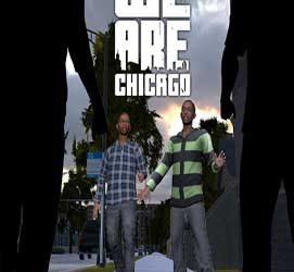 We Are Chicago | Torrent İndir | Full | PC |