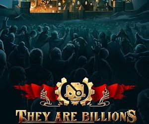 They Are Billions   Torrent İndir  
